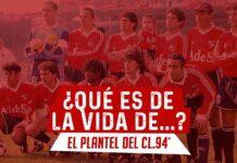 PLANTEL-CLAUSURA-1994-QUE-ES-DE-LA-VIDA-DE-INDEPENDIENTE-PORTADA