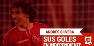ANDRÉS-CUQUI-SILVERA-INDEPENDIENTE-TODOS-LOS-GOLES-PORTADA